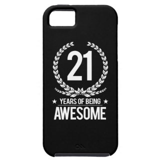 21st Birthday (21 Years Of Being Awesome) Case For The iPhone 5