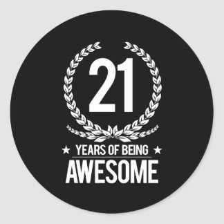 21st Birthday (21 Years Of Being Awesome) Classic Round Sticker