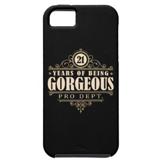 21st Birthday (21 Years Of Being Gorgeous) Case For The iPhone 5