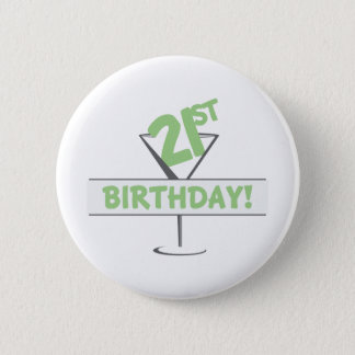 21st Birthday! 6 Cm Round Badge