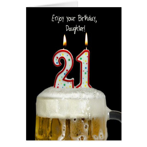 21st Birthday Beer for Daughter Cards