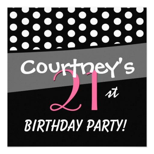 21st Birthday Black White Pink Polka Dots Invite