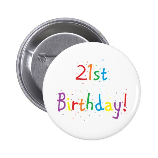 """21st Birthday"" Button"