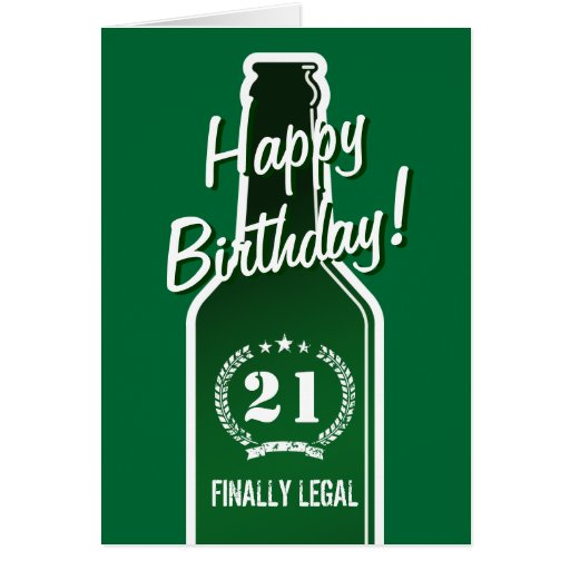 21st Birthday card for son | Beer finally legal Greeting Card