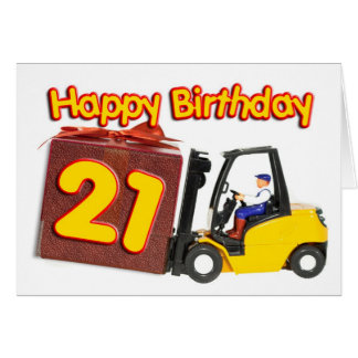 21st birthday card with a fork lift truck