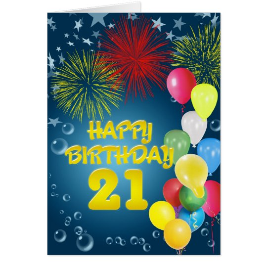 21st Birthday card with fireworks and balloons