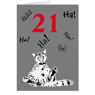 21st Birthday Funny Cat for Male Greeting Card