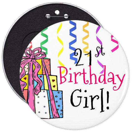 21st Birthday Girl Large 6 Cm Round Badge