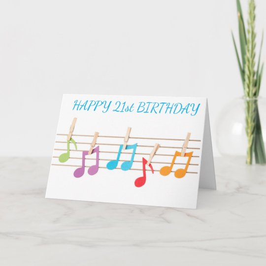 21st BIRTHDAY MUSICAL NOTES WISHES