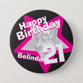 21st Birthday photo fun hot pink button/badge 7.5 Cm Round Badge