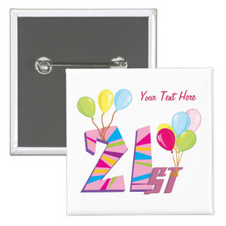 21st Birthday (Pink) Customizable 15 Cm Square Badge