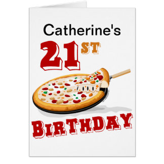 21st Birthday Pizza Party Greeting Card