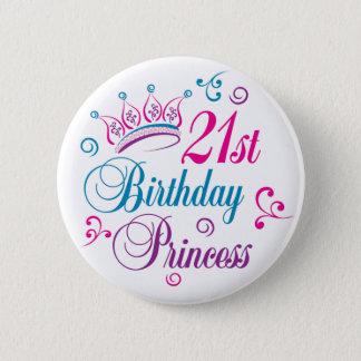 21st Birthday Princess 6 Cm Round Badge