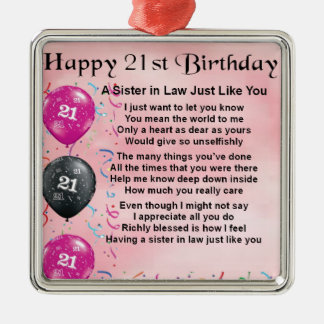 21st Birthday - Sister in Law Poem Silver-Colored Square Decoration