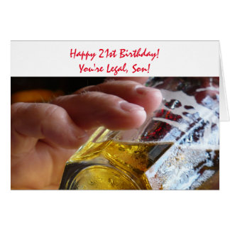 21st Birthday, son, beer, you're legal! Greeting Card