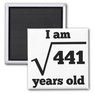 21st Birthday Square Root Square Magnet