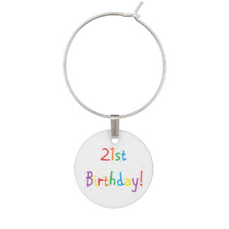 """21st Birthday"" Wine Charm"
