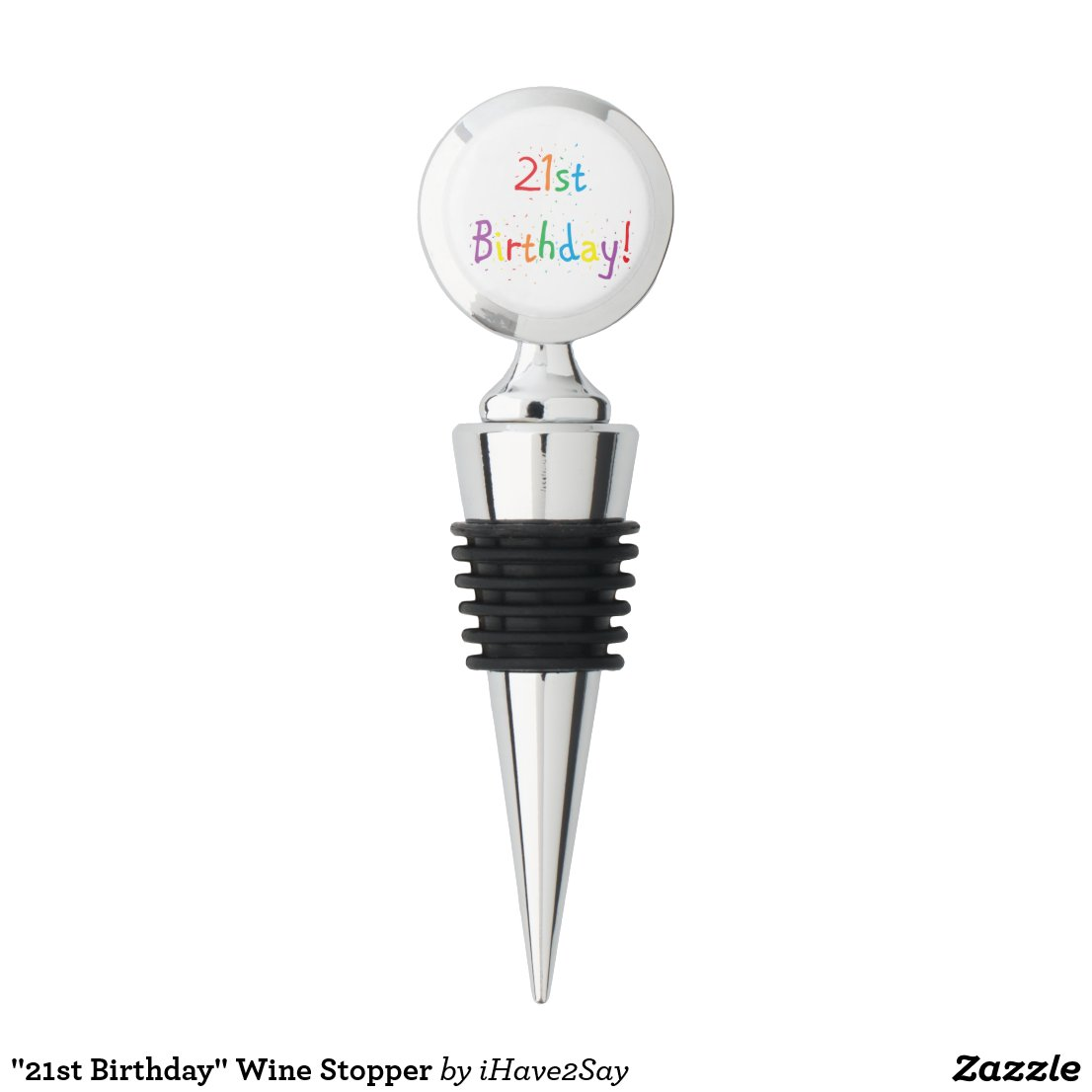 """21st Birthday"" Wine Stopper"