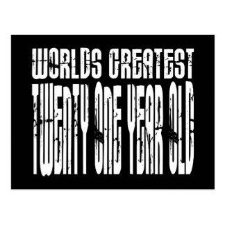 21st Birthday  Worlds Greatest Twenty One Year Old Postcard