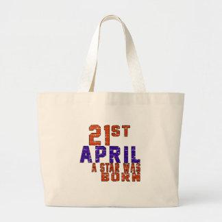 21th April a star was born Bag