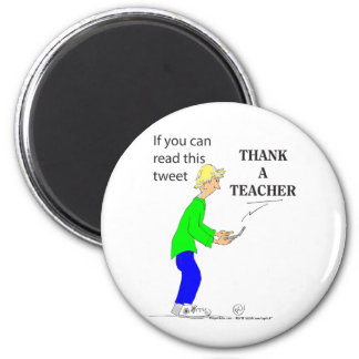 222 If you can read this tweet THANK A TEACHER 6 Cm Round Magnet
