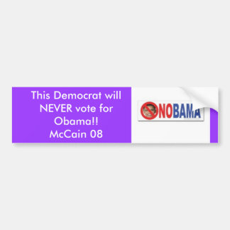 227330681v3_240x240_Front, This Democrat will N... Bumper Sticker
