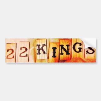 22 Kings Bumper Sticker