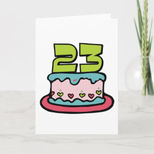 23 Year Old Birthday Cake Card