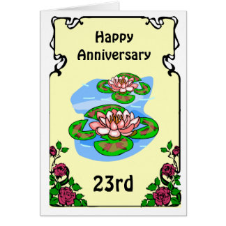 Wedding Anniversary Gifts 23rd Year : 23rd anniversary card -water lilies