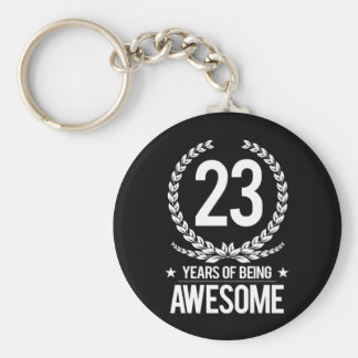 23rd Birthday (23 Years Of Being Awesome) Basic Round Button Key Ring