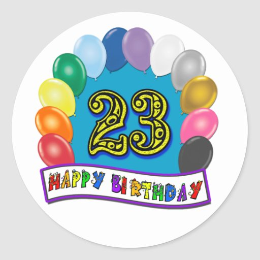 23rd Birthday Gifts with Assorted Balloons Design Round Stickers