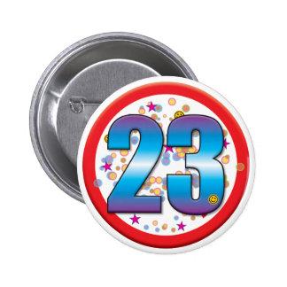 23rd Birthday v2 6 Cm Round Badge