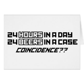 24 Beers In A Case - Funny Humour Comedy alcohol Greeting Card
