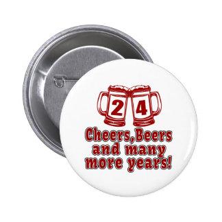 24 Cheers Beers Birthday Designs 6 Cm Round Badge