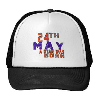 24th May a star was born Mesh Hat
