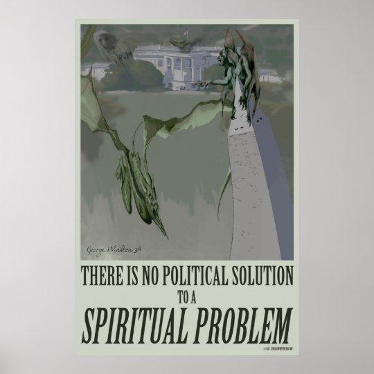 24x36 Spiritual Problem Political Poster