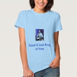 25 agosto, Faisal II Last King of Iraq T-shirt