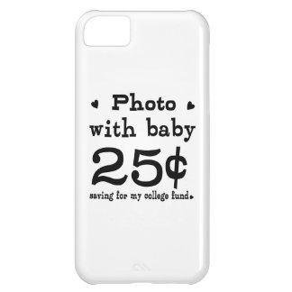 25 Cents Photo With Baby iPhone 5C Case