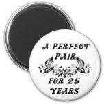 25  Year Anniversary 6 Cm Round Magnet