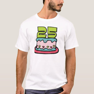 25 Year Old Birthday Cake T-Shirt