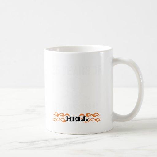 25 years of raising hell mug