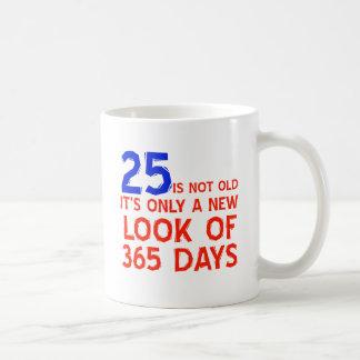25 years Old birthday designs Coffee Mugs
