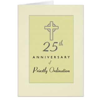 25th Anniversary of Priest Ordination Cross Greeting Card