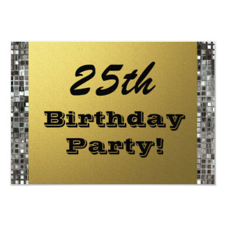 25th, Any Age Birthday Party Gold & Silver Invites