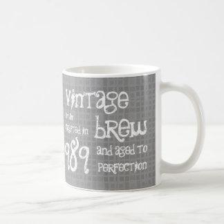 25th Birthday 1989 Vintage Brew or Any Year V25C Coffee Mugs