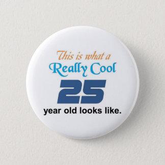 25th Birthday 6 Cm Round Badge