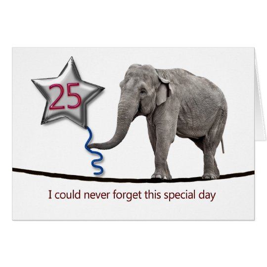 25th Birthday card with tightrope walking elephant
