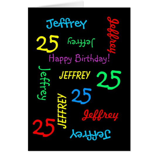 25th Birthday Custom Card Any Name, Black