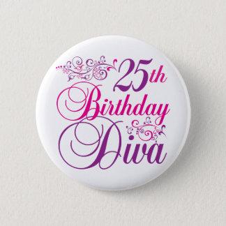 25th Birthday Diva 6 Cm Round Badge