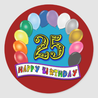 25th Birthday Gifts with Assorted Balloons Design Classic Round Sticker